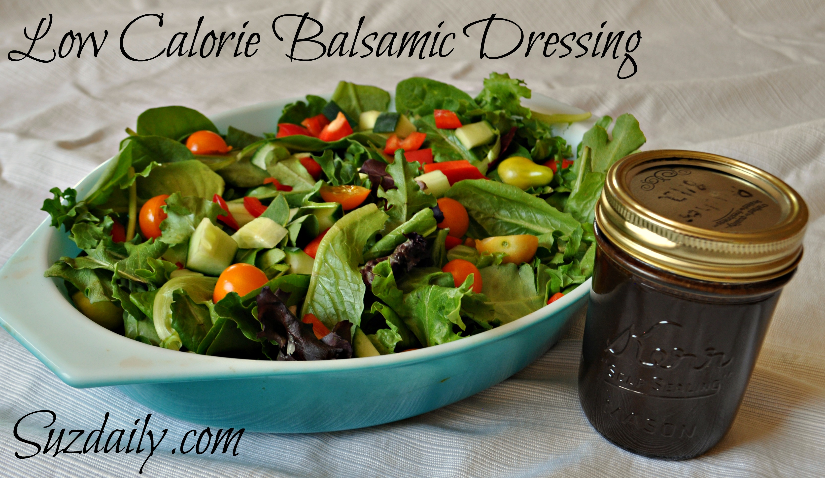 Low Calorie Balsamic Salad Dressing