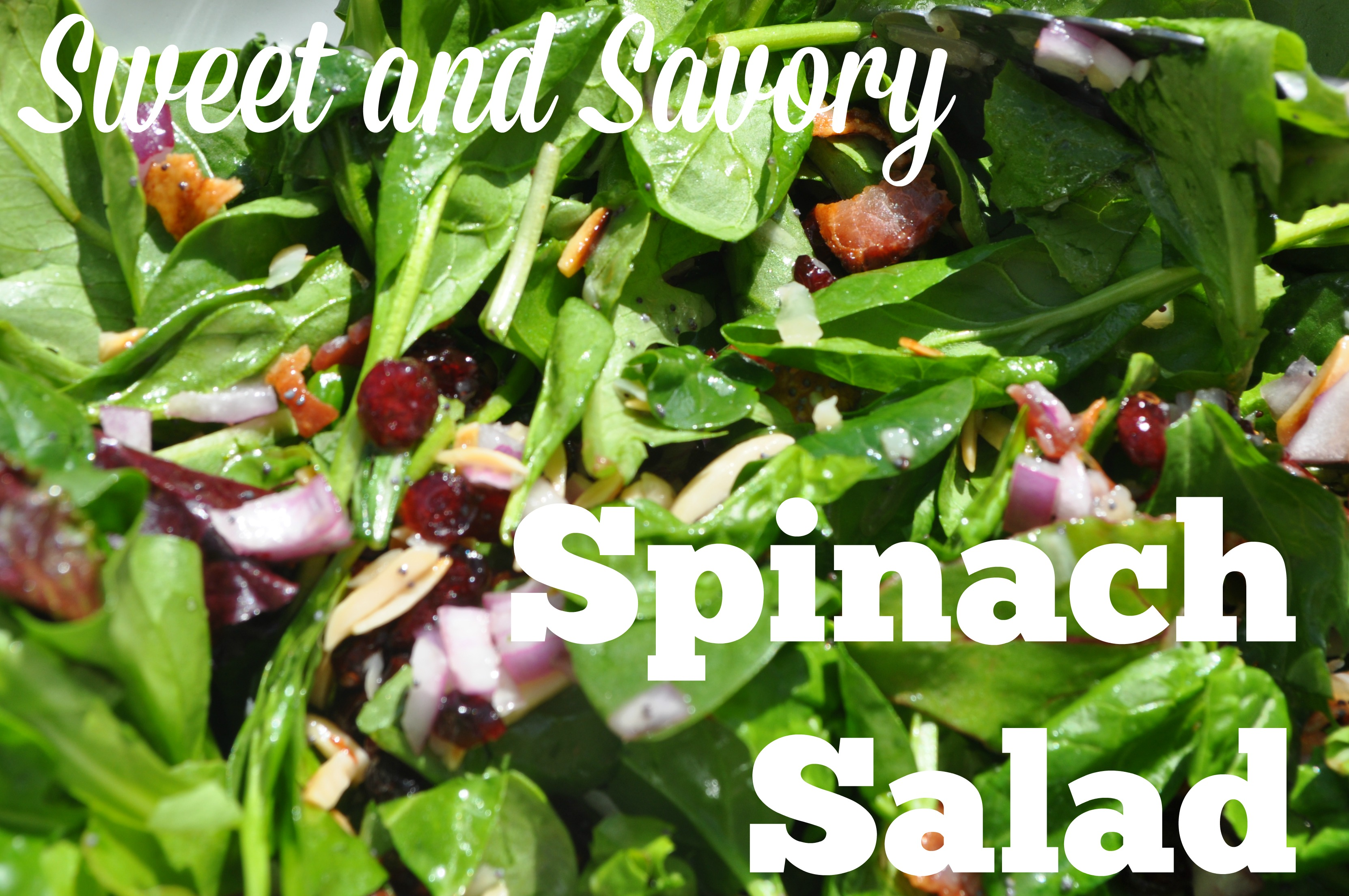 Sweet and Savory Spinach Salad