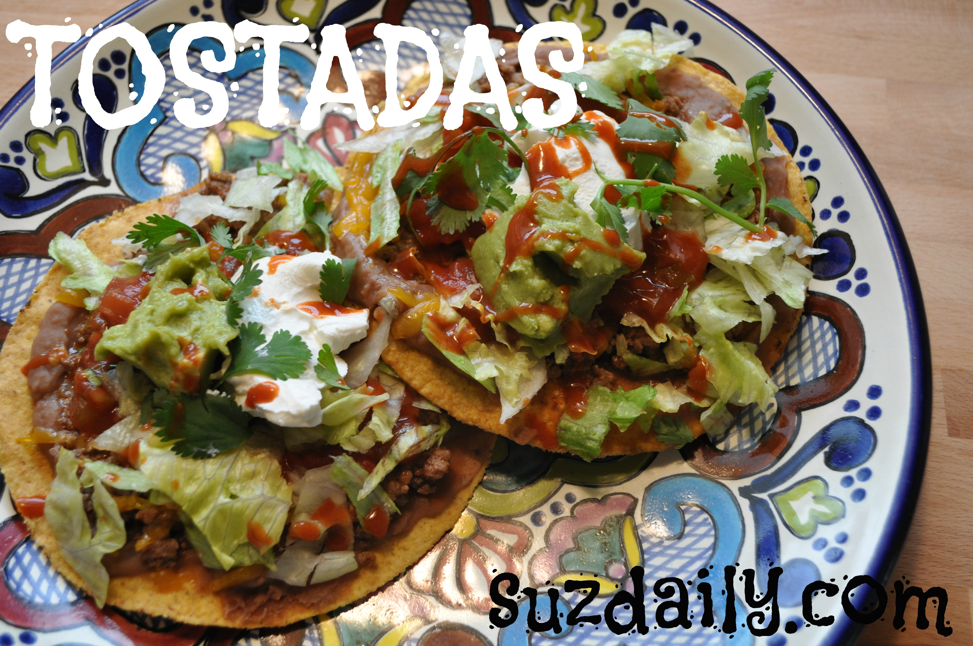 How to Make Tostadas