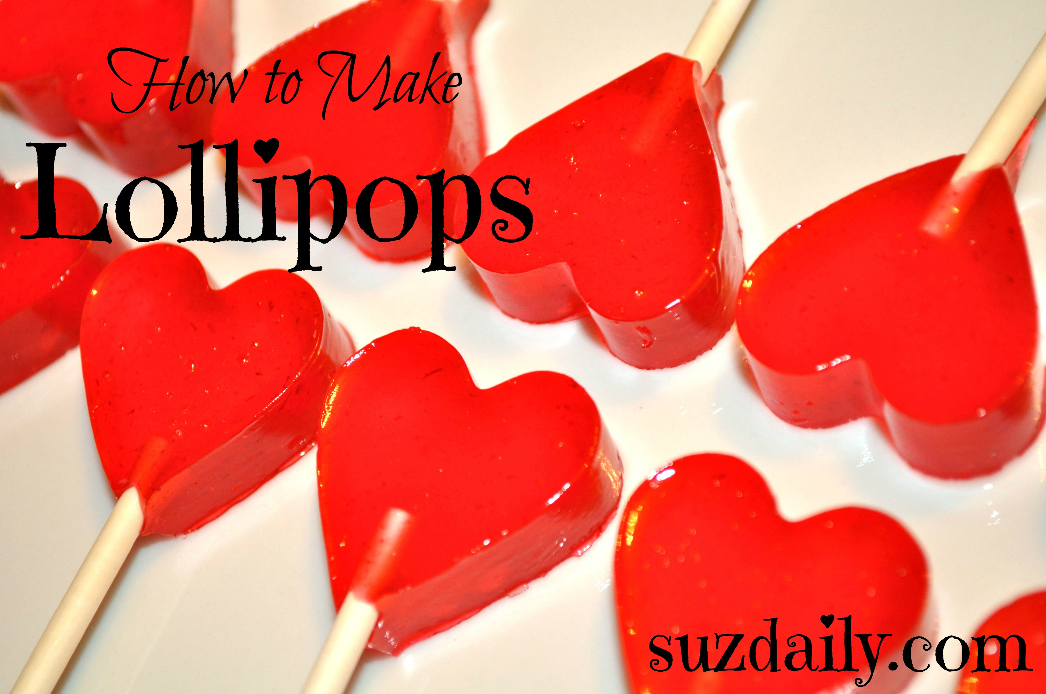 How To Make Lollipops Suz Daily